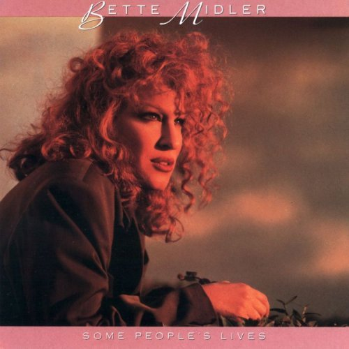 Bette Midler Some People's Lives