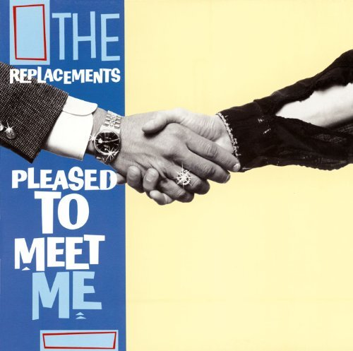 Replacements Pleased To Meet Me Remastered Expanded Ed. Incl. Bonus Tracks