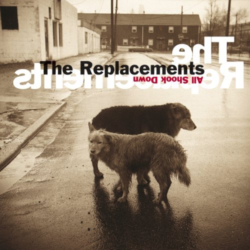 Replacements All Shook Down Remastered Expanded Ed. Incl. Bonus Tracks