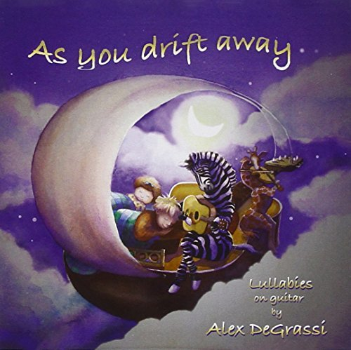Alex Degrassi As You Drift Away (lullabies O