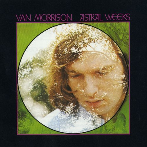 Van Morrison Astral Weeks