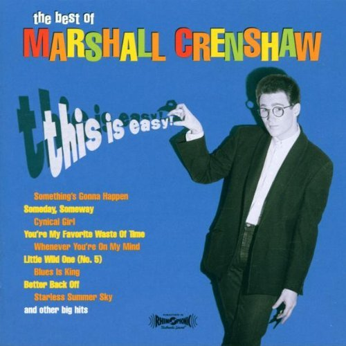 Marshall Crenshaw This Is Easy Best Of Marshall