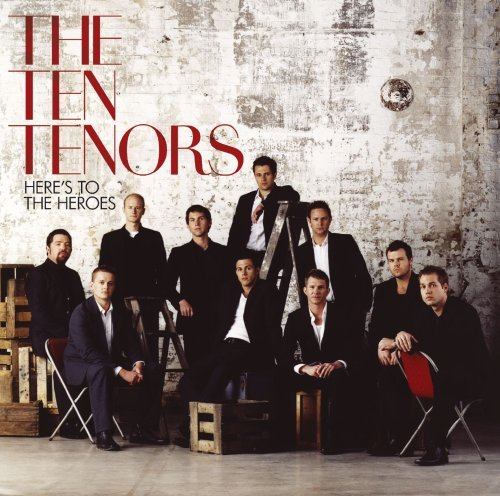 Ten Tenors Here's To The Heroes 2 CD Set