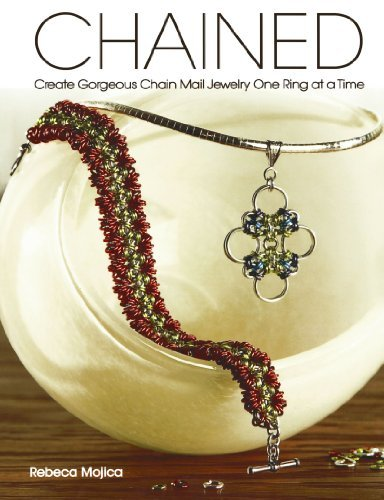 Rebeca Mojica Chained Create Gorgeous Chain Mail Jewelry One Ring At A