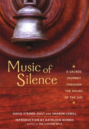 Brother David Steindl Rast Music Of Silence A Sacred Journey Through The Hours Of The Day