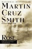 Martin Cruz Smith Rose Rose