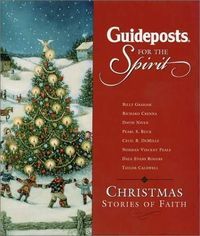 Julie K. Hogan Guideposts For The Spirit Christmas Stories Of Faith