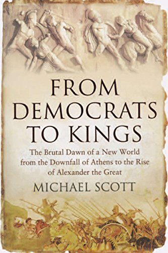 Michael Scott From Democrats To Kings The Brutal Dawn Of A New World From The Downfall Us