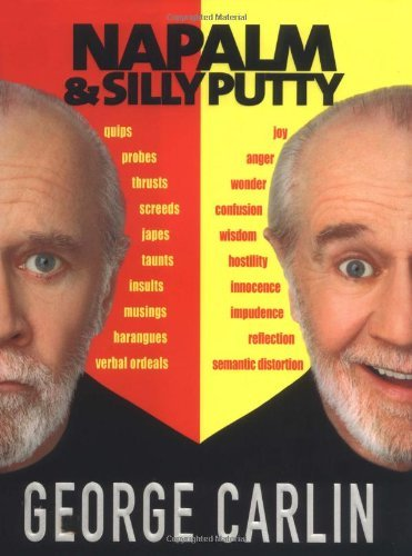 George Carlin Napalm & Silly Putty