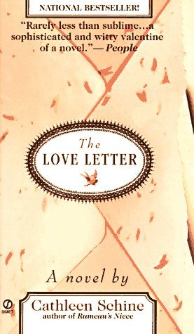 Cathleen Schine The Love Letter