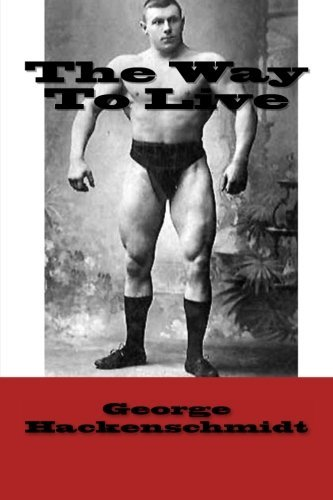 George Hackenschmidt The Way To Live