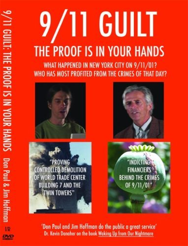 Jim Hoffman; Don Paul Jim Hoffman; Celestine Star 911 Guilt The Proof Is In Your Hands 911 Guilt The Proof Is In Your Hands