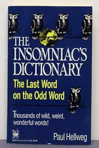 Paul Hellweg The Insomniac's Dictionary The Last Word On The O