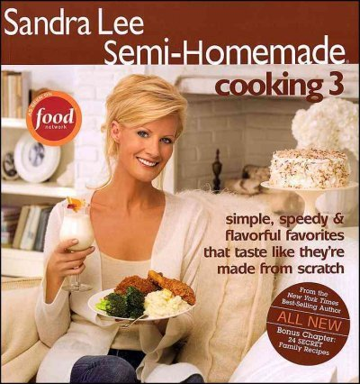 Sandra Lee Sandra Lee Semi Homemade Cooking 3