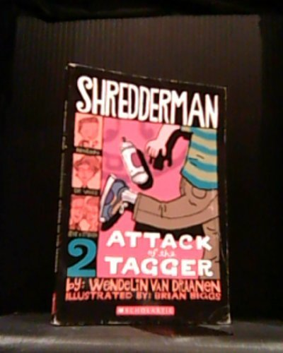 Wendelin Van Draanen Attack Of The Tagger (shredderman #2)