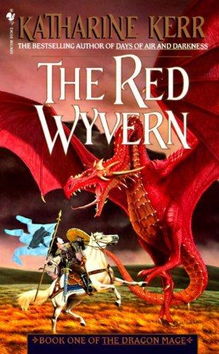 Katharine Kerr The Red Wyvern Book One Of The Dragon Mage