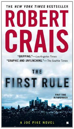 Robert Crais The First Rule