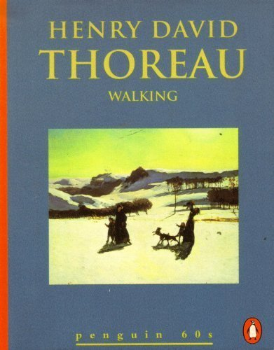 Henry David Thoreau Walking