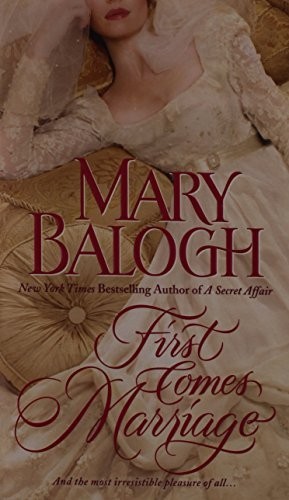 Mary Balogh First Comes Marriage