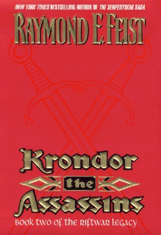 Raymond E. Feist Krondor The Assassins The Riftwar Legacy Book 2