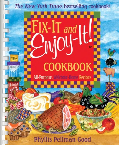 Phyllis Pellman Good Fix It And Enjoy It! Cookbook All Purpose Welcome Home Recipes