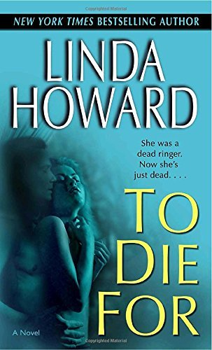 Linda Howard To Die For