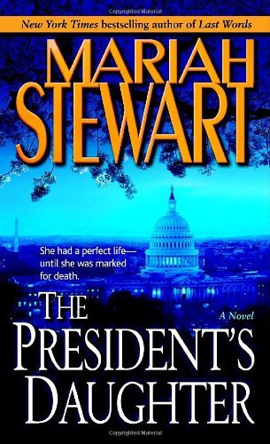 Mariah Stewart The President's Daughter