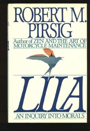 Robert Pirsig Lila An Inquiry Into Morals