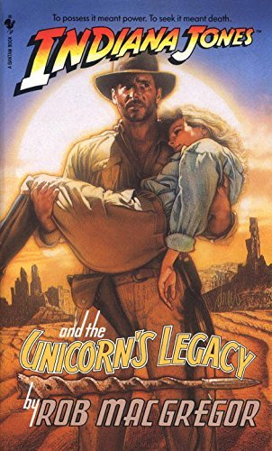 Rob Macgregor Indiana Jones And The Unicorn's Legacy