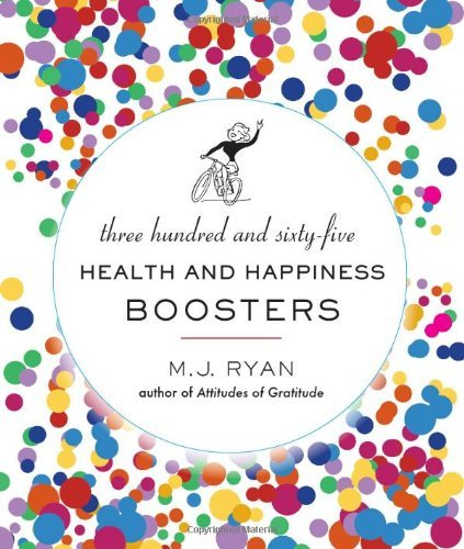 M. J. Ryan 365 Health & Happiness Boosters