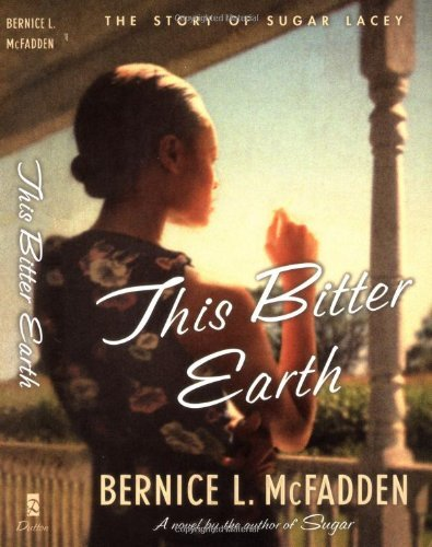 Bernice L. Mcfadden This Bitter Earth
