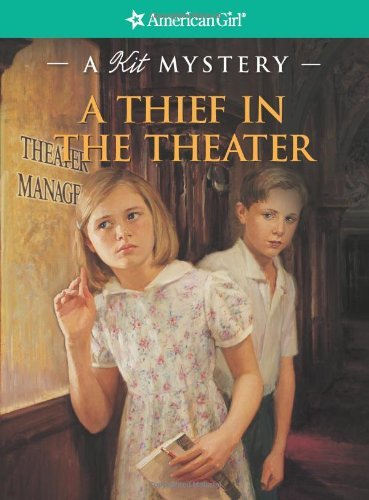Sarah Masters Buckey A Thief In The Theater A Kit Mystery