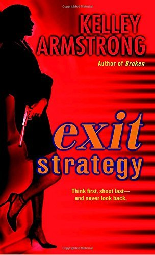 Kelley Armstrong Exit Strategy