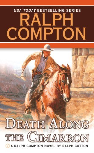 Ralph Compton Ralph Cotton Death Along The Cimarron (ralph Compton Novels)