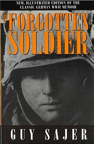 Sajer Guy Forgotten Soldier The