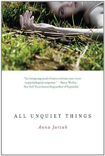 Anna Jarzab All Unquiet Things