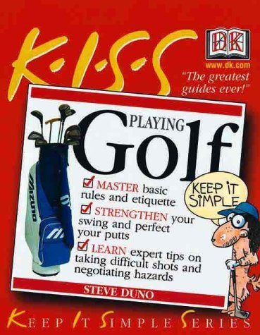 Steve Duno Golf Guide To Playing Golf