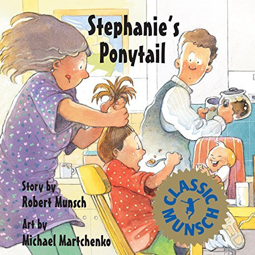 Robert Munsch Stephanie's Ponytail