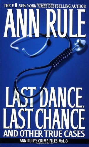 Ann Rule Last Dance Last Chance