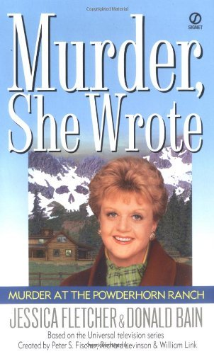 Jessica Fletcher Murder At The Powderhorn Ranch