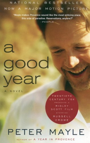 Peter Mayle A Good Year Movie Tie In Edition
