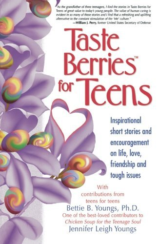 Bettie B. Youngs Taste Berries For Teens