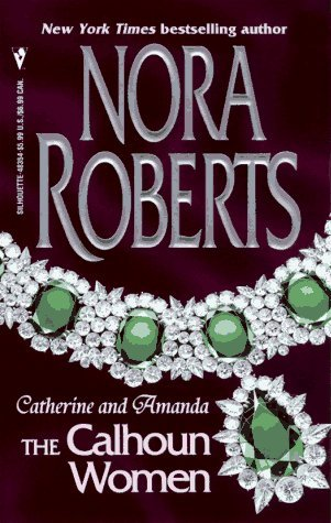 Nora Roberts Courting Catherine A Man For Amanda