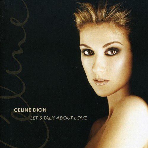 Celine Dion Let's Talk About Love Incl. Bonus Track