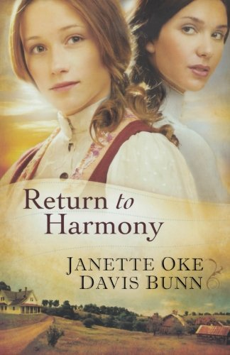 Janette Oke Return To Harmony