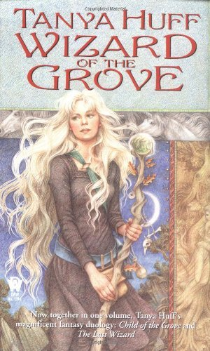 Tanya Huff Wizard Of The Grove