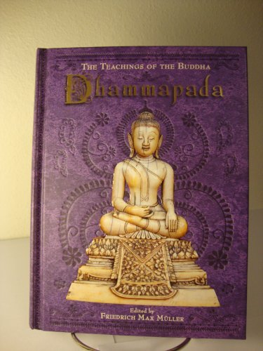 Friedrich Max Muller Dhammapada The Teachings Of The Buddha