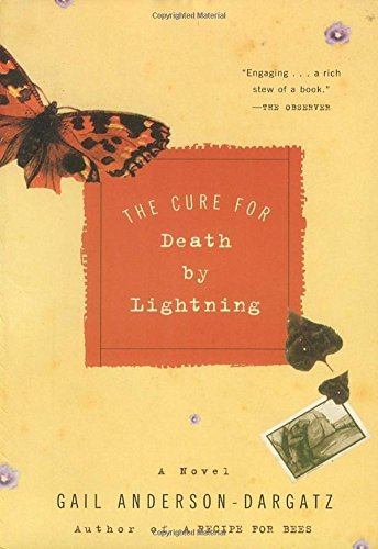 Gail Anderson Dargatz The Cure For Death By Lightning