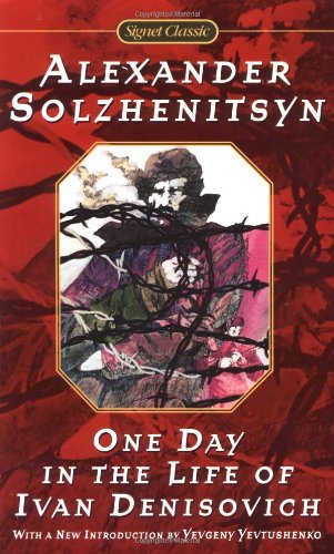 Aleksandr Isaevich Solzhenitsyn One Day In The Life Of Ivan Denisovich