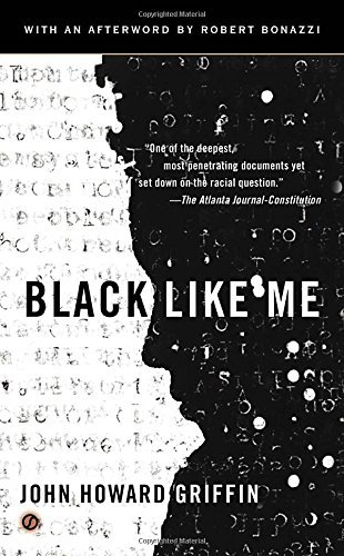 John Howard Griffin Black Like Me 0050 Edition;anniversary